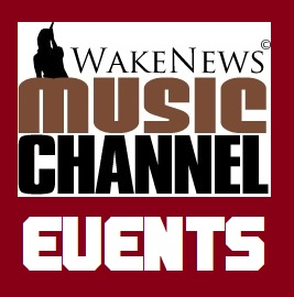 Wake News Music Channel EVENTS