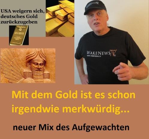 Neuer Mix - Mit dem Gold ist es schon irgendwie merkwürdig